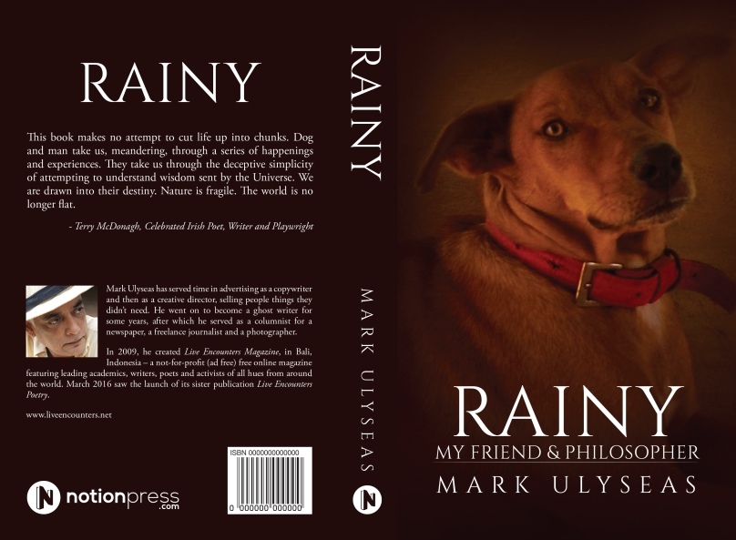 RAINY - My Friend and Philosopher by Mark Ulyseas