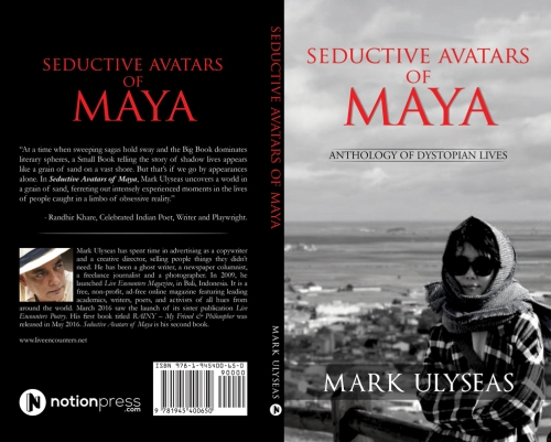 Seductive Avatars of Maya - Anthology of Dystopian Lives